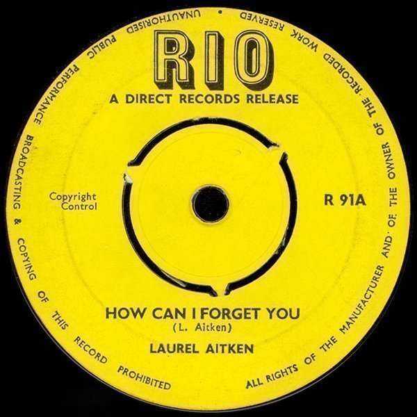 Laurel Aitken - How Can I Forget You / I