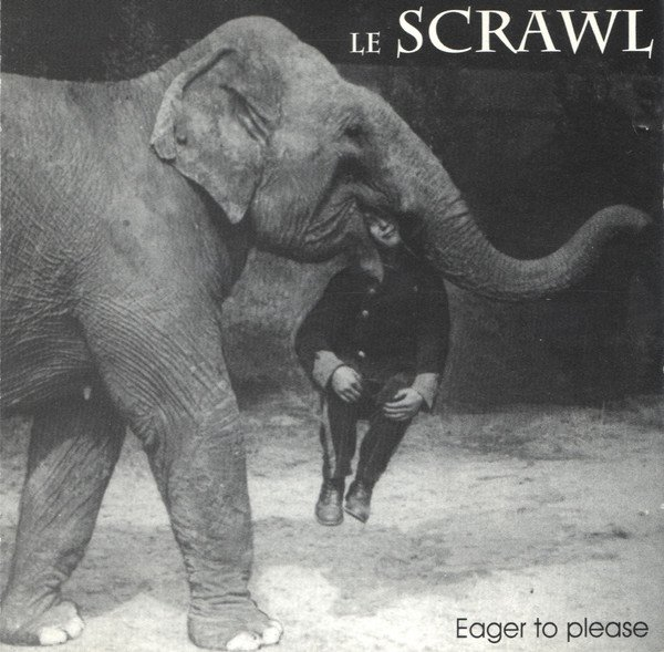 Le Scrawl - Eager To Please