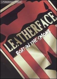 Leatherface - Boat In The Smoke