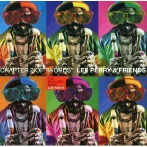 "Lee Perry Meets Bullwackie - Chapter 2 Of ""Words"""