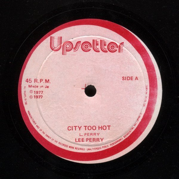 Lee Perry Meets Bullwackie - City Too Hot
