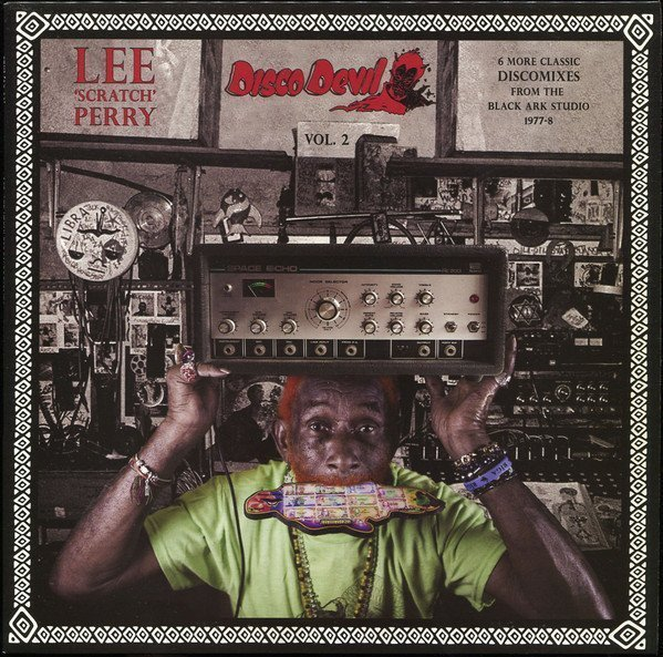 Lee Perry Meets Bullwackie - Disco Devil Vol. 2 (6 More Classic Discomixes From The Black Ark Studio 1977-8)