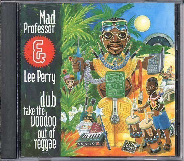 Lee Perry Meets Bullwackie - Dub Take The Voodoo Out Of Reggae