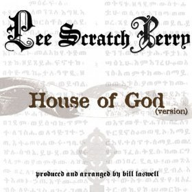 Lee Perry Meets Bullwackie - House Of God (Version)