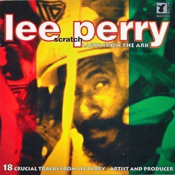 Lee Perry Meets Bullwackie - Larks From The Ark