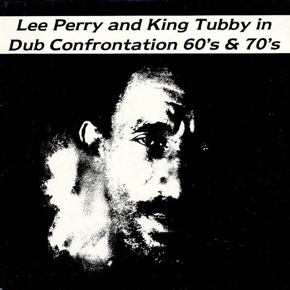 Lee Perry Meets Bullwackie - Lee Perry And King Tubby In Dub Confrontation 60
