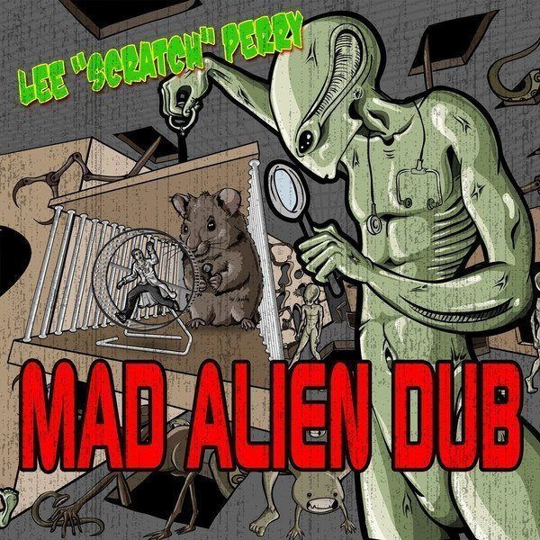Lee Perry Meets Bullwackie - Mad Alien Dub