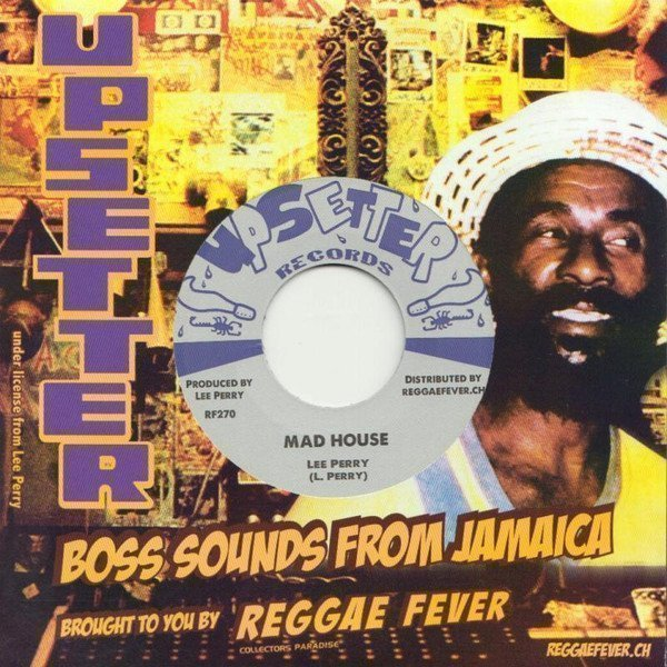 Lee Perry Meets Bullwackie - Mad House / Can
