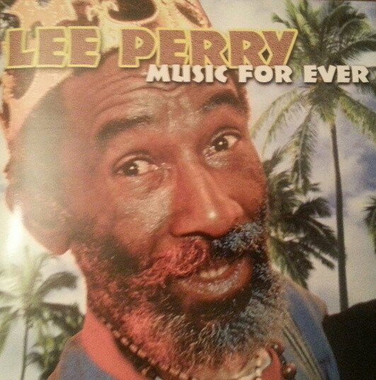 Lee Perry Meets Bullwackie - Music For Ever