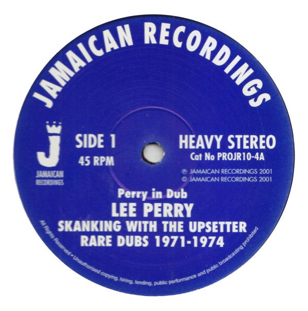 Lee Perry Meets Bullwackie - Skanking With The Upsetter - Rare Dubs 1971-1974