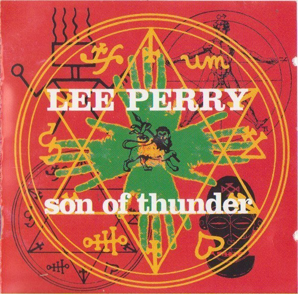 Lee Perry Meets Bullwackie - Son Of Thunder