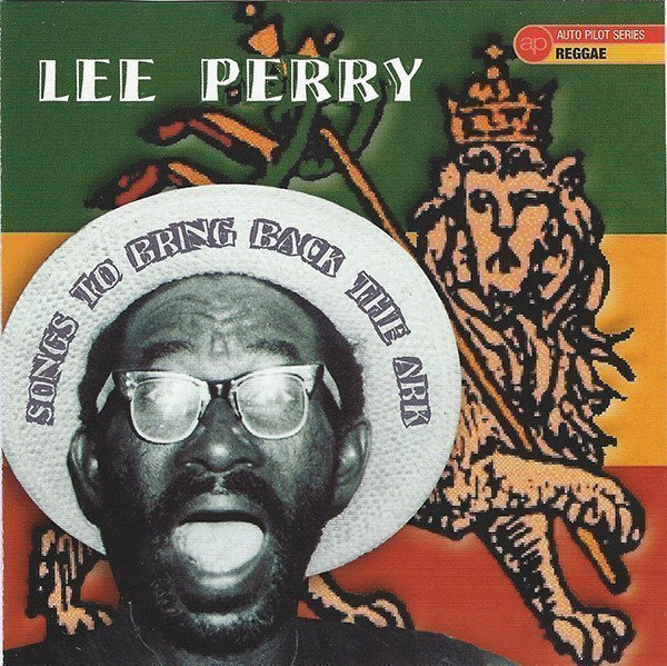 Lee Perry Meets Bullwackie - Songs To Bring Back The Ark