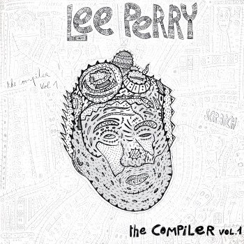 Lee Perry Meets Bullwackie - The Compiler Vol. 1