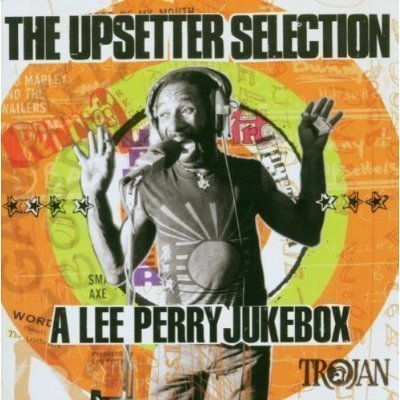 Lee Perry Meets Bullwackie - The Upsetter Selection: A Lee Perry Jukebox