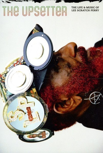 Lee Perry Meets Bullwackie - The Upsetter The Life & Music Of Lee Scratch Perry