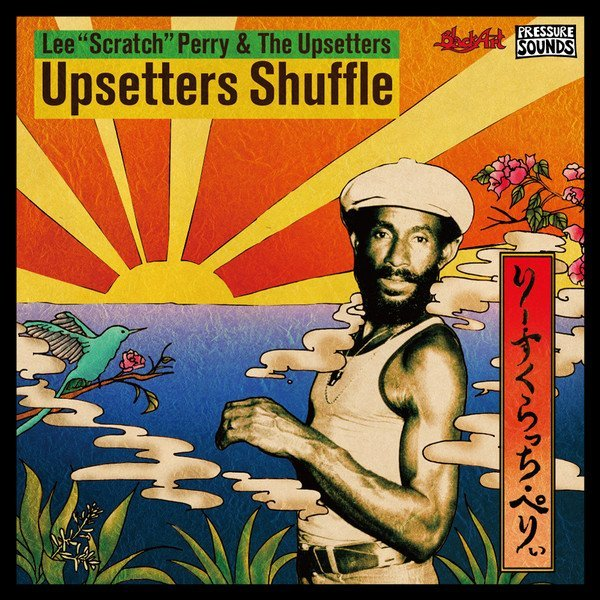 Lee Perry Meets Bullwackie - Upsetters Shuffle