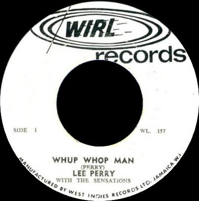 Lee Perry Meets Bullwackie - Whup Whop Man / Wind Up Doll