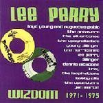 Lee Perry Meets Bullwackie - Wizdom 1971-1975
