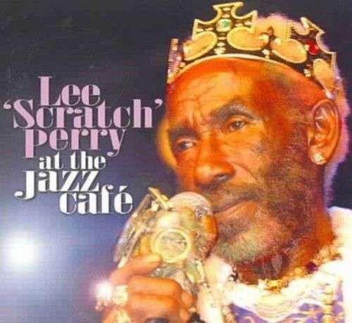Lee Scratch Perry - At The Jazz Café