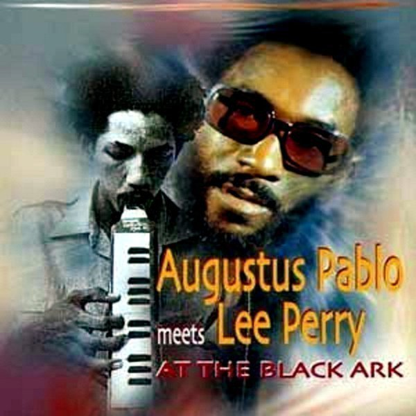 Lee Scratch Perry - Augustus Pablo Meets Lee Perry At Black Ark
