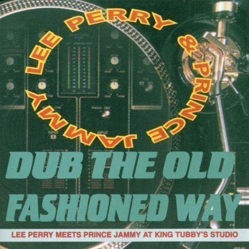 Lee Scratch Perry - Dub The Old Fashioned Way
