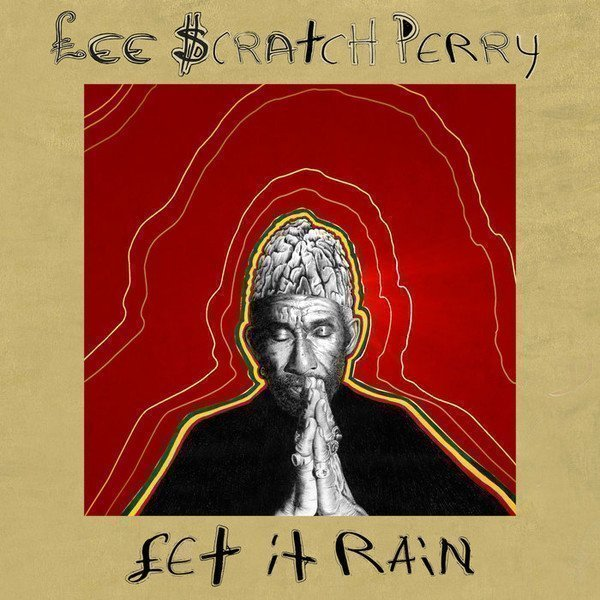 Lee Scratch Perry - £et It Rain