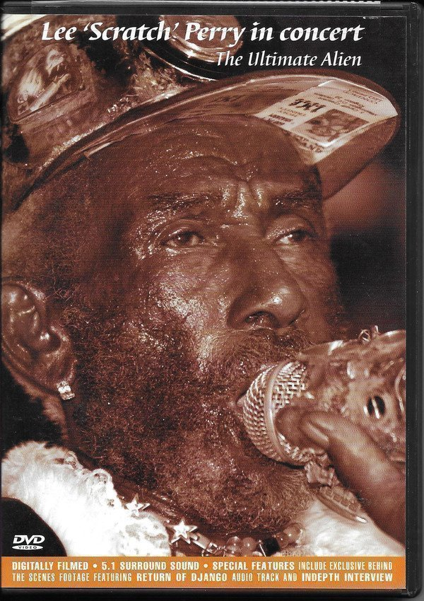 Lee Scratch Perry - In Concert The Ultimate Alien