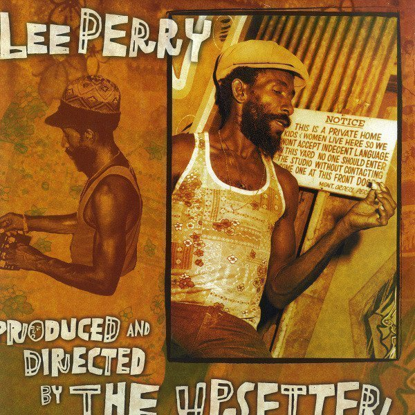 Lee Scratch Perry - Produced And Directed By The Upsetter