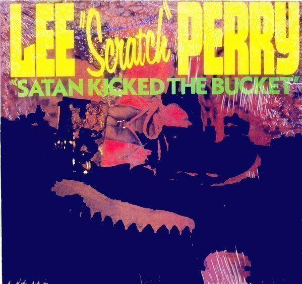 Lee Scratch Perry - Satan Kicked The Bucket