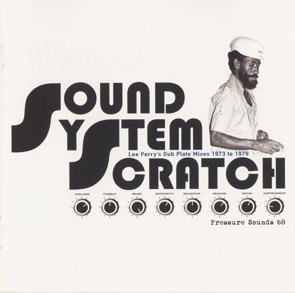 Lee Scratch Perry - Sound System Scratch - Lee Perry