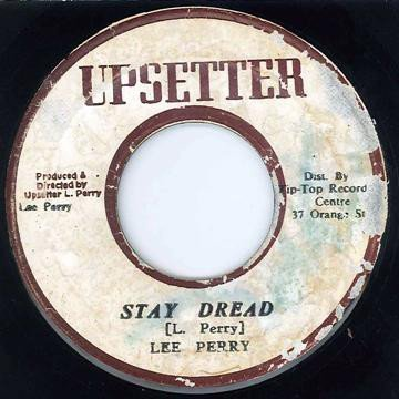 Lee Scratch Perry - Stay Dread / Kingdom Of Dub
