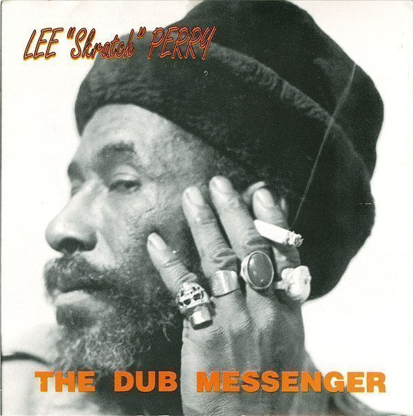 Lee Scratch Perry - The Dub Messenger