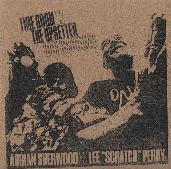 Lee Scratch Perry - Time Boom X The Upsetter Dub Sessions
