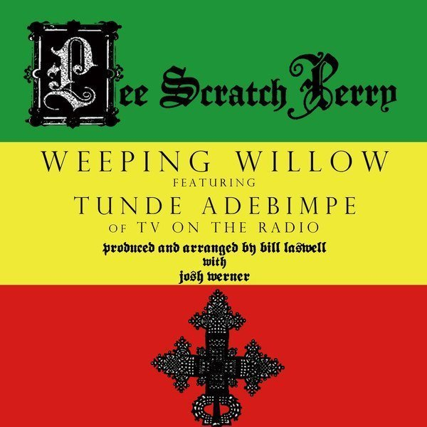 Lee Scratch Perry - Weeping Willow