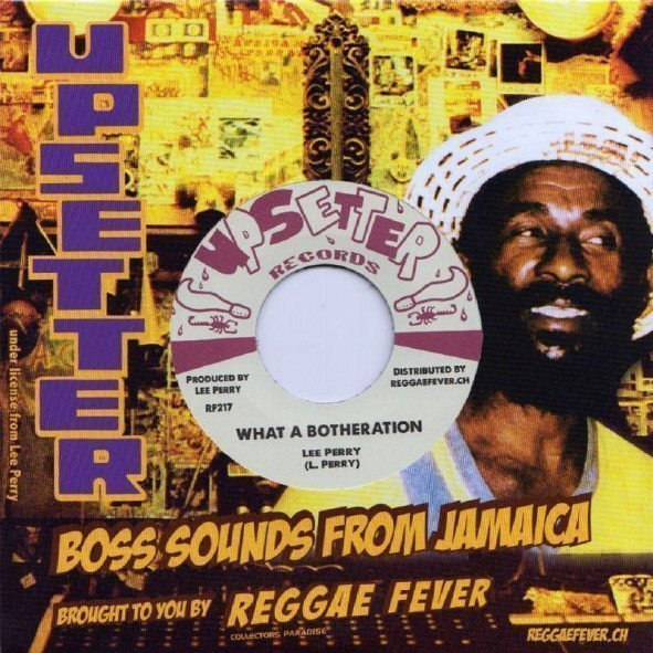 Lee Scratch Perry - What A Botheration / Taste Of Kiling