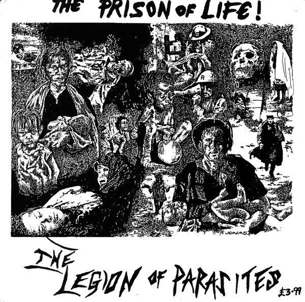 Legion Of Parasites - The Prison Of Life!