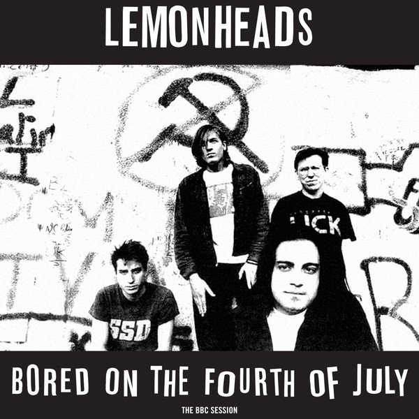 Lemonheads - Bored on the Fourth of July: The BBC Session