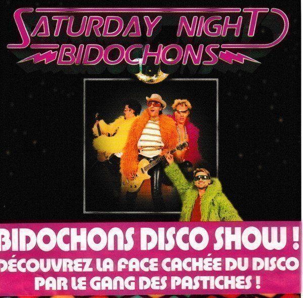 Les Bidochons - Saturday Night Bidochons