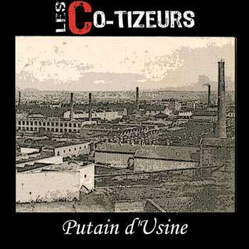 Les Co tizeurs - Putain D