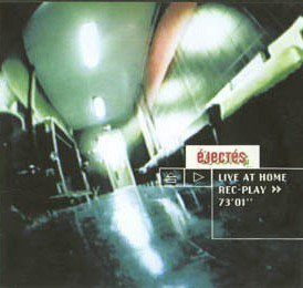 Les Ejectes - Live At Home 73