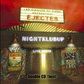 Les Ejectes - Nightklubup / Clash-Cash
