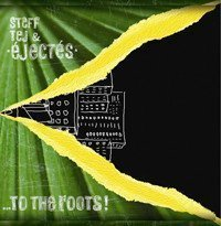 Les Ejectes - To The Roots
