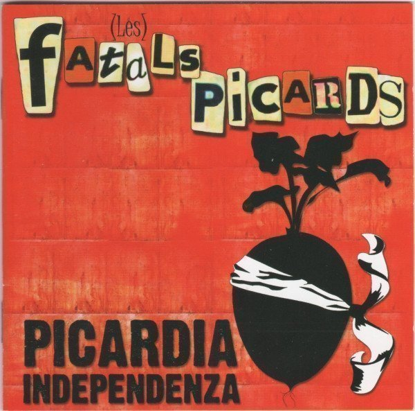 Les Fatals Picards - Picardia Independenza