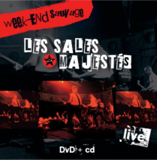 Les Sales Majestes - Week-End Sauvage