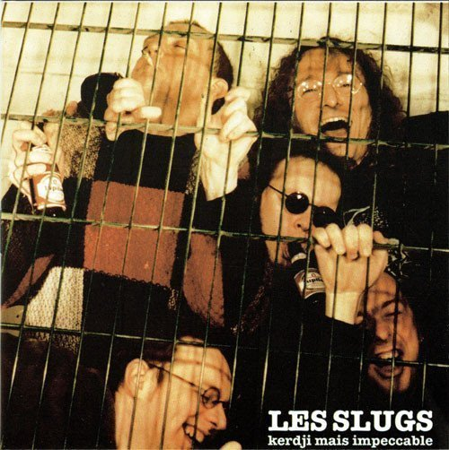 Les Slugs - Kerdji Mais Impeccable