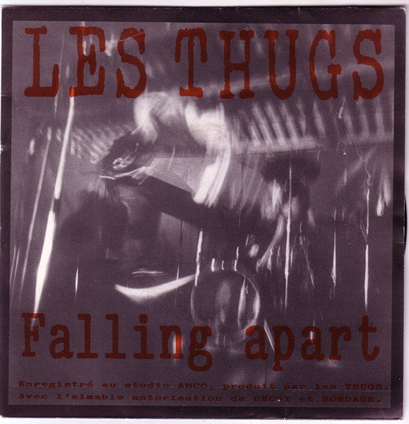 Les Thugs - Falling Apart - Spring Is A Cat