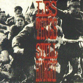 Les Thugs - Still Hungry Still Angry