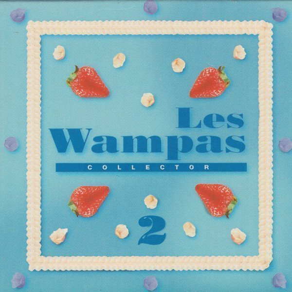 Les Wampas - Collector 2
