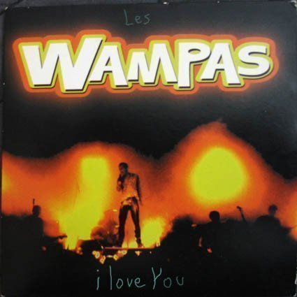 Les Wampas - I Love You