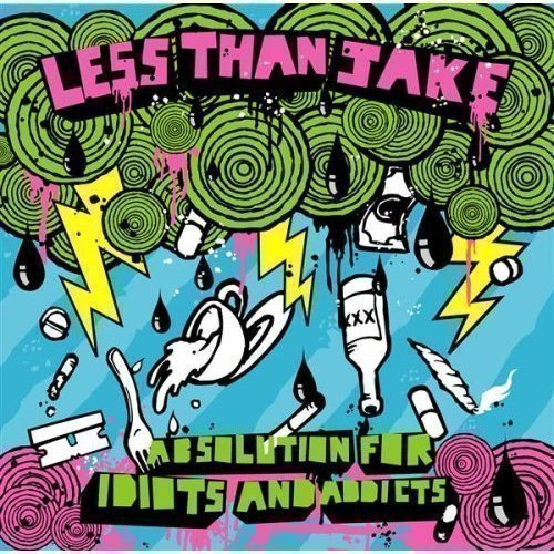 Less Than Jake - Absolution For Idiots And Addicts